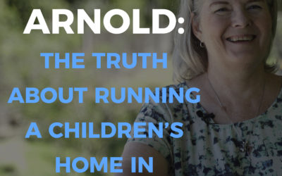 Empowering Hope Podcast | Patti Sue Arnold: The Truth About Running A Children's Home In Ecuador